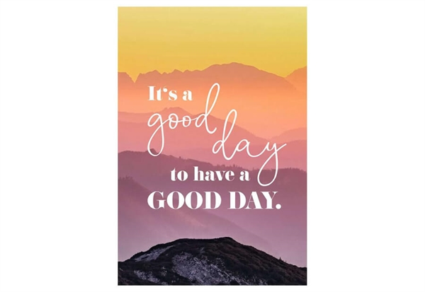 It´s a Good Day